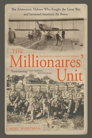 The Millionaires' Unit af Marc Wortman