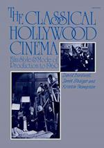 The Classical Hollywood Cinema af David Bordwell, Janet Staiger, Kristin Thompson