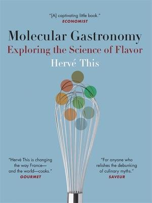 Molecular Gastronomy af Herve This, M B DeBevoise, Malcolm DeBevoise