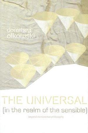 The Universal af Dorothea Olkowski