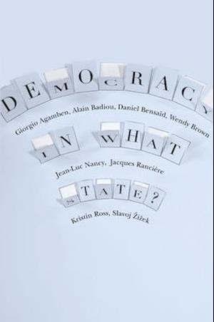 Democracy in What State? af Slavoj Zizek, Wendy Brown, William McCuaig