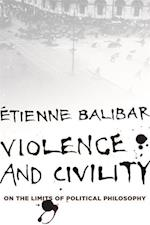 Violence and Civility (WELLEK LIBRARY LECTURES)