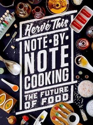 Note-by-Note Cooking af Herve This