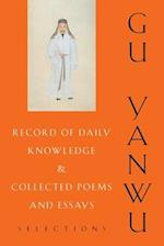 Record of Daily Knowledge and Collected Poems and Essays (TRANSLATIONS FROM THE ASIAN CLASSICS)