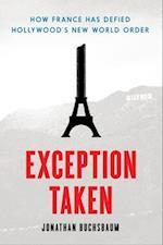 Exception Taken af Jonathan Buchsbaum