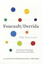 Foucault/Derrida Fifty Years Later (New Directions in Critical Theory)