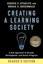 Creating a Learning Society (Kenneth J Arrow Lecture Series)
