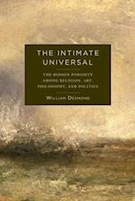 The Intimate Universal (Insurrections: Critical Studies in Religion, Politics, and Culture)