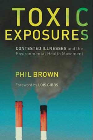 Toxic Exposures af Phil Brown