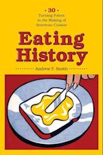 Eating History af Andrew F. Smith