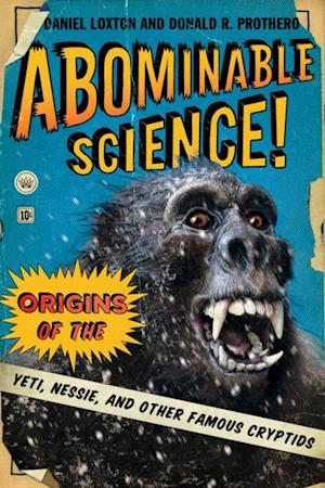 Abominable Science! af Donald R. Prothero