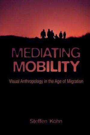 Mediating Mobility af Steffen Kohn