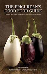 The Epicurean's Good Food Guide af Roz Denny