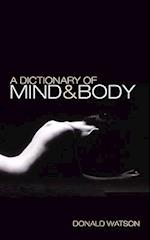 A Dictionary of Mind and Body af Donald Watson