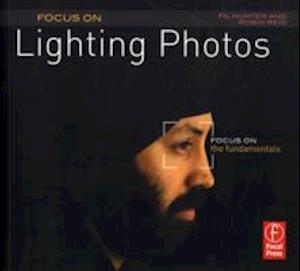 Focus on Lighting Photos af Robin Reid, Fil Hunter