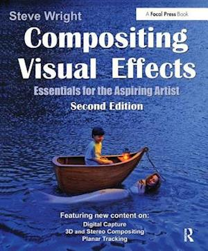 Compositing Visual Effects af Steve Wright
