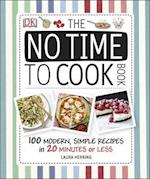 The No Time to Cook Book af Laura Herring