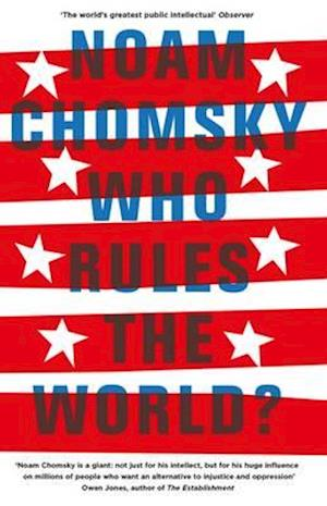 Who Rules the World? af Noam Chomsky