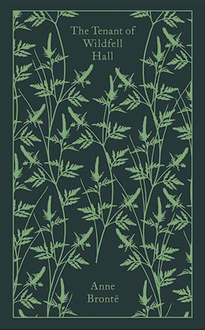 The Tenant of Wildfell Hall af Anne Brontë
