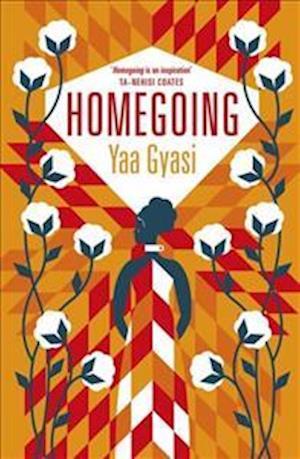 Bog, hardback Homegoing af Yaa Gyasi