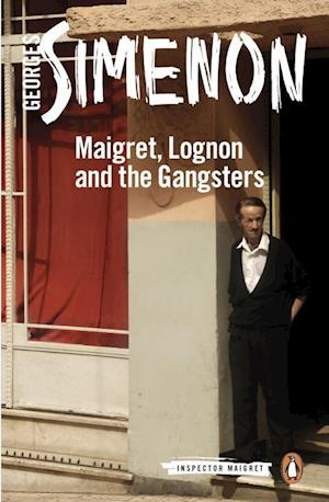 Bog, paperback Maigret, Lognon and the Gangsters af Georges Simenon
