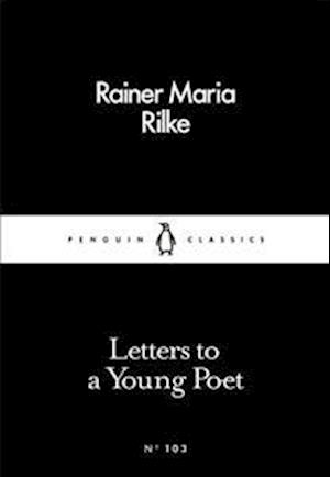 Letters to a Young Poet af Rainer Maria Rilke