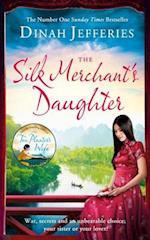 The Silk Merchant's Daughter af Dinah Jefferies