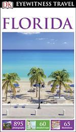 DK Eyewitness Travel Guide: Florida (DK Eyewitness Travel Guide)