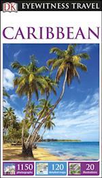 DK Eyewitness Travel Guide Caribbean (DK Eyewitness Travel Guide)