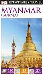 DK Eyewitness Travel Guide Myanmar (Burma) (DK Eyewitness Travel Guide)