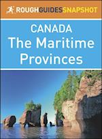 Rough Guide Snapshot Canada: The Maritime Provinces