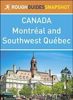 Rough Guide Snapshot Canada: Montr al and Southwest Qu bec