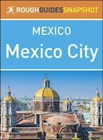 Rough Guide Snapshot Mexico: Mexico City