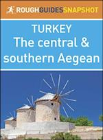 Rough Guide Snapshot Turkey: The central and southern Aegean
