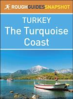 Rough Guide Snapshot Turkey: The Turquoise Coast