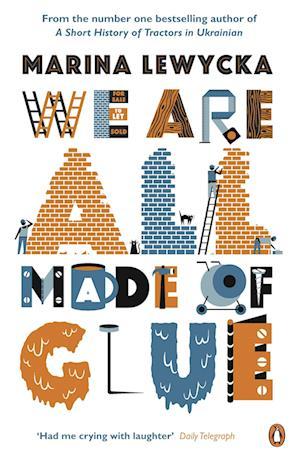 We are All Made of Glue af Marina Lewycka