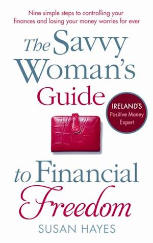 Savvy Woman's Guide to Financial Freedom af Susan Hayes