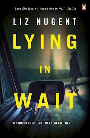 Bog, paperback Lying in Wait af Liz Nugent