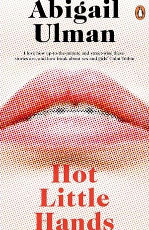 Hot Little Hands af Abigail Ulman