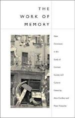 The Work of Memory af Peter Fritzsche