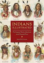 Indians Illustrated (The History of Communication)