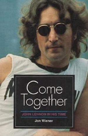 Come Together af Jon Wiener