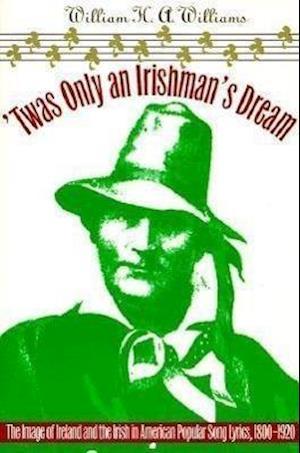 Twas Only an Irishman's Dream af William Williams