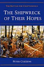 The Shipwreck of Their Hopes af Peter Cozzens