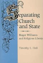 Separating Church and State af Timothy Hall