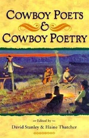 Cowboy Poets and Cowboy Poetry af David Stanley