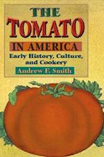 The Tomato in America af Andrew F. Smith