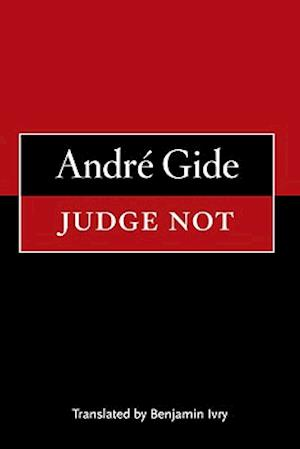 Judge Not af André Gide