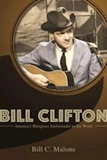 Bill Clifton (MUSIC IN AMERICAN LIFE)