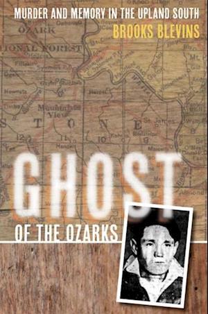 Ghost of the Ozarks af Brooks Blevins